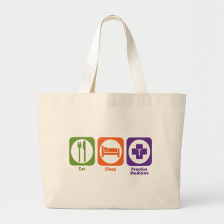 Eat Sleep Practice Medicine Large Tote Bag