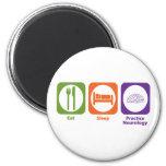 Eat Sleep Practice Neurology Refrigerator Magnets