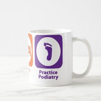 Eat Sleep Practice Podiatry Coffee Mug