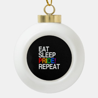 Eat Sleep Pride Repeat Ceramic Ball Christmas Ornament