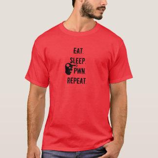 Eat. Sleep. Pwn. Repeat. T-Shirt
