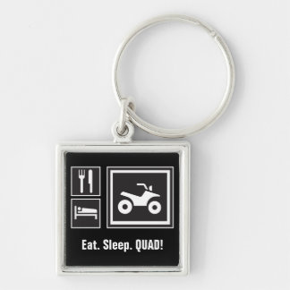 Eat Sleep QUAD! Key Ring