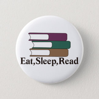 Eat,Sleep,Read 6 Cm Round Badge
