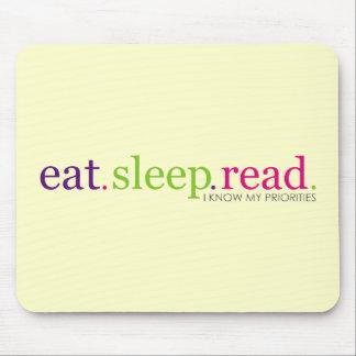 Eat, Sleep, READ - I Know My Priorities Mousepads