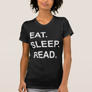 Eat Sleep Read shirts