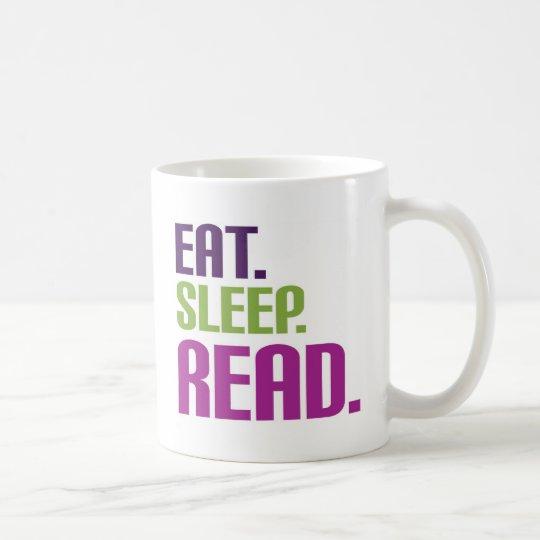 Eat Sleep Read shirts and gifts Coffee Mug