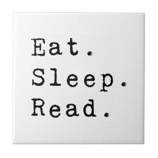 Eat. Sleep. Read. Tile