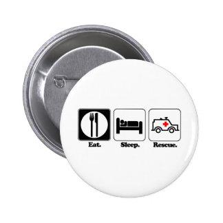 eat sleep rescue 6 cm round badge