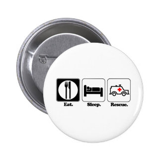 eat sleep rescue pinback buttons