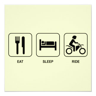 Eat Sleep Ride 5.25x5.25 Square Paper Invitation Card