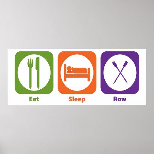 Eat Sleep Row Posters