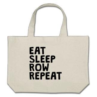 Eat Sleep Row Repeat Canvas Bags