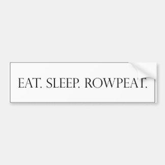 Eat. Sleep. Rowpeat. Bumper Sticker