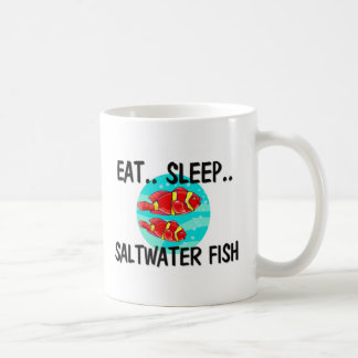 Eat Sleep SALTWATER FISH Coffee Mug