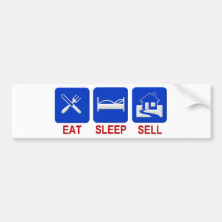 eat sleep sell bumper sticker