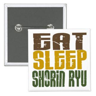 Eat Sleep Shorin Ryu 1 Pinback Button