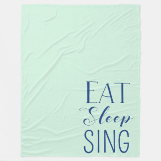 Eat, Sleep, Sing Blanket