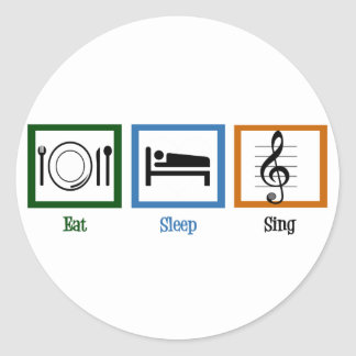 Eat Sleep Sing Classic Round Sticker