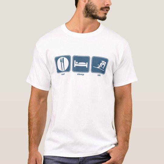 eat, sleep, ski T-Shirt