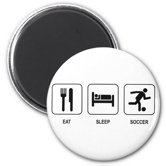 Eat Sleep Soccer Magnet