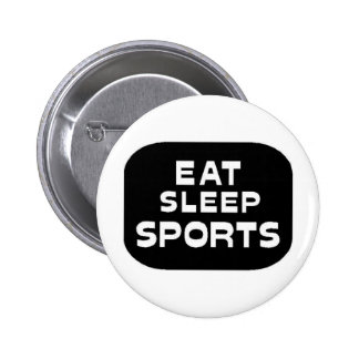 Eat Sleep Sports Pinback Button