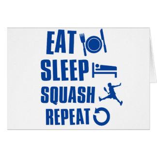 Eat sleep Squash Greeting Card