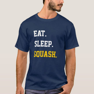Eat Sleep squash T-Shirt