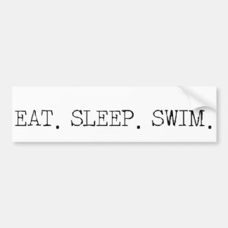 Eat Sleep Swim Bumper Sticker