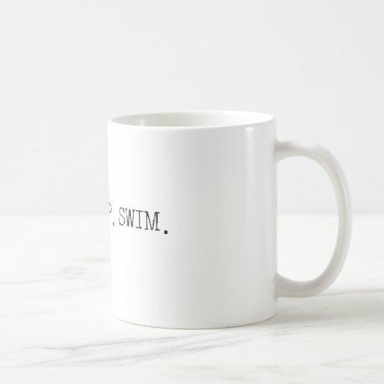 Eat Sleep Swim Coffee Mug