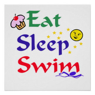 Eat Sleep Swim Poster