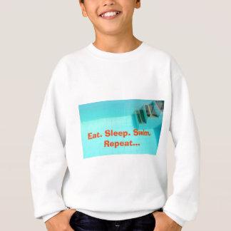 Eat. Sleep. Swim. Repeat... Sweatshirt
