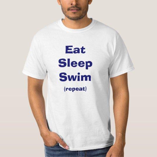 Eat, Sleep, Swim, Repeat T-shirt