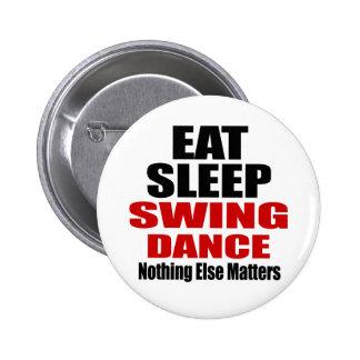 EAT SLEEP SWING 6 CM ROUND BADGE