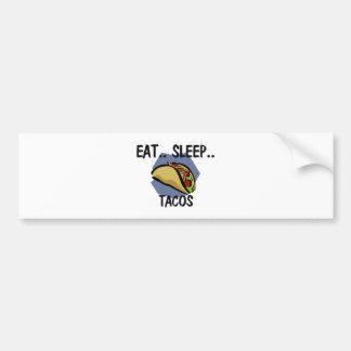 Eat Sleep TACOS Bumper Stickers