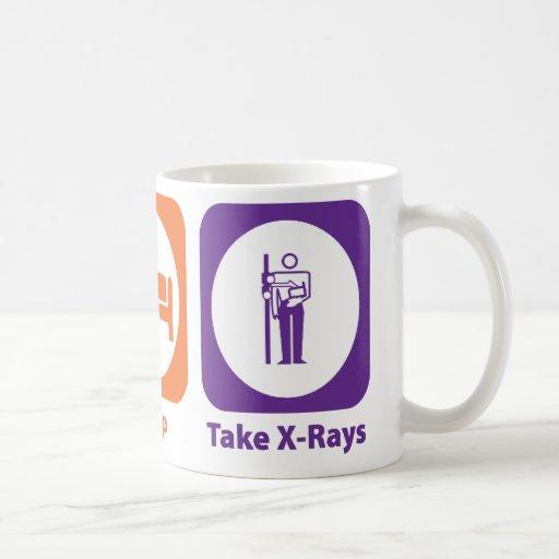 Eat Sleep Take X-Rays Coffee Mugs
