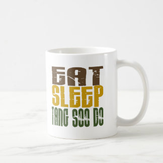 Eat Sleep Tang Soo Do 1 Coffee Mug