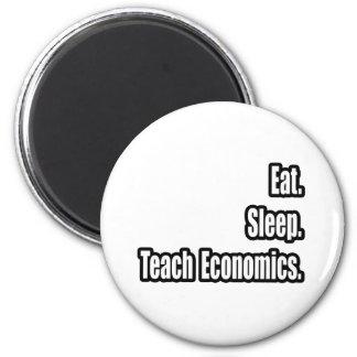 Eat. Sleep. Teach Economics. 6 Cm Round Magnet