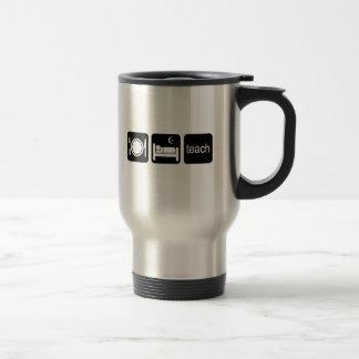 Eat sleep teach stainless steel travel mug