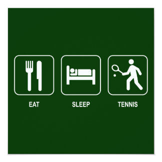Eat Sleep Tennis Invitation
