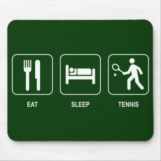 Eat Sleep Tennis Mousepad