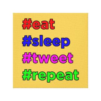 #eat #sleep #tweet #repeat canvas print