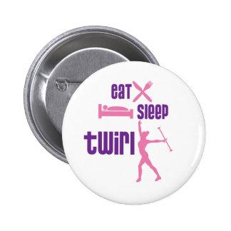 Eat Sleep Twirl 6 Cm Round Badge