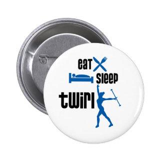 Eat Sleep Twirl Blue 6 Cm Round Badge