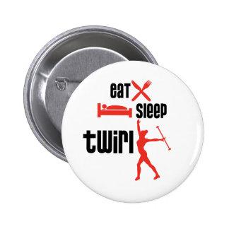 Eat Sleep Twirl Red 6 Cm Round Badge