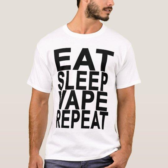 EAT SLEEP VAPE REPEAT.png T-Shirt