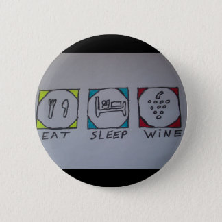 eat,sleep,wine button