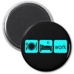 Eat sleep work fridge magnet