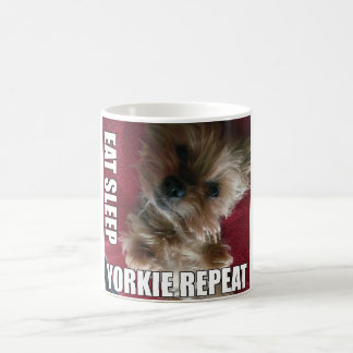Eat! Sleep! Yorkie! Repeat! :) Coffee Mug