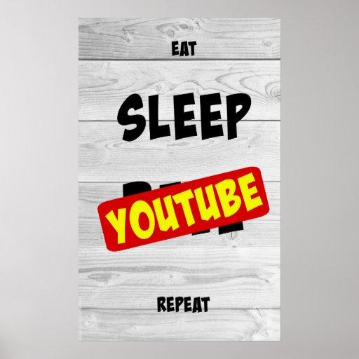 Eat, Sleep, Youtube, Repeat Poster