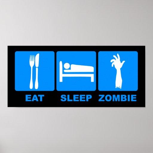 Eat Sleep Zombie Poster $19.95